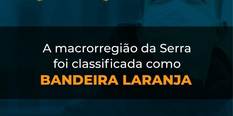 CANELA E REGIÃO RETORNAM À BANDEIRA LARANJA