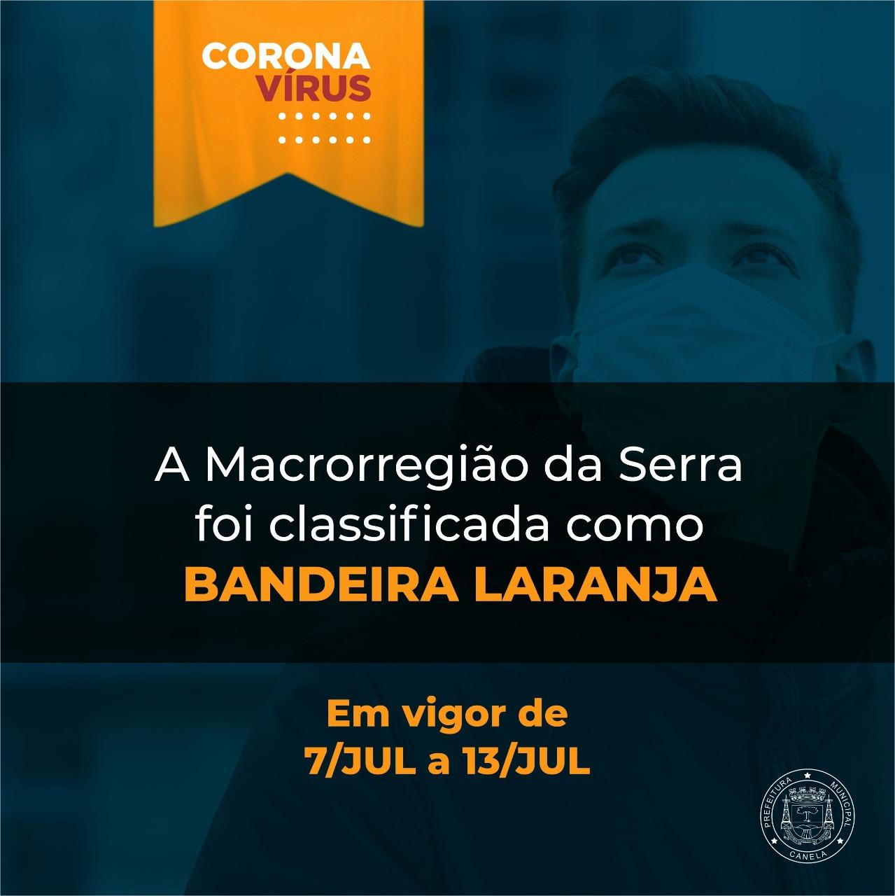 CANELA E REGIÃO CONTINUAM COM BANDEIRA LARANJA