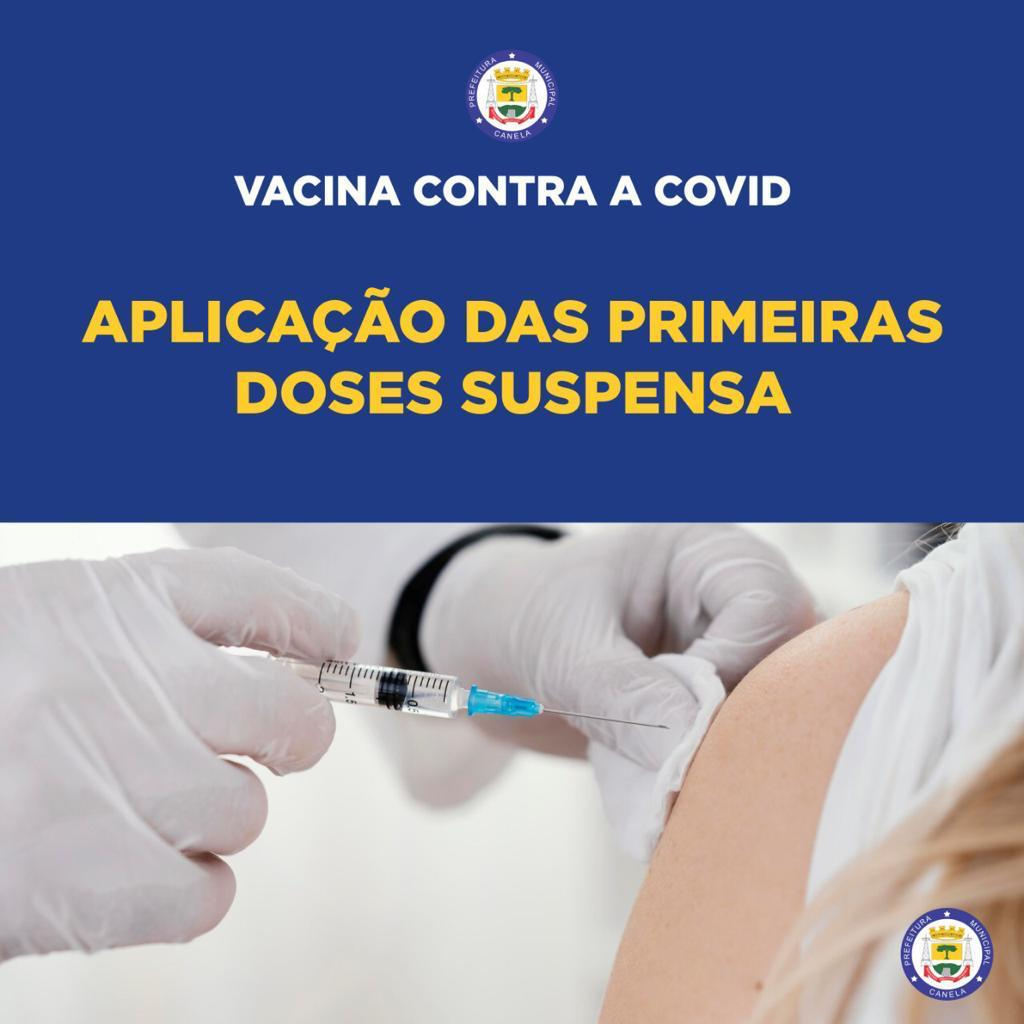 Vacinação contra a Covid-19 é suspensa novamente
